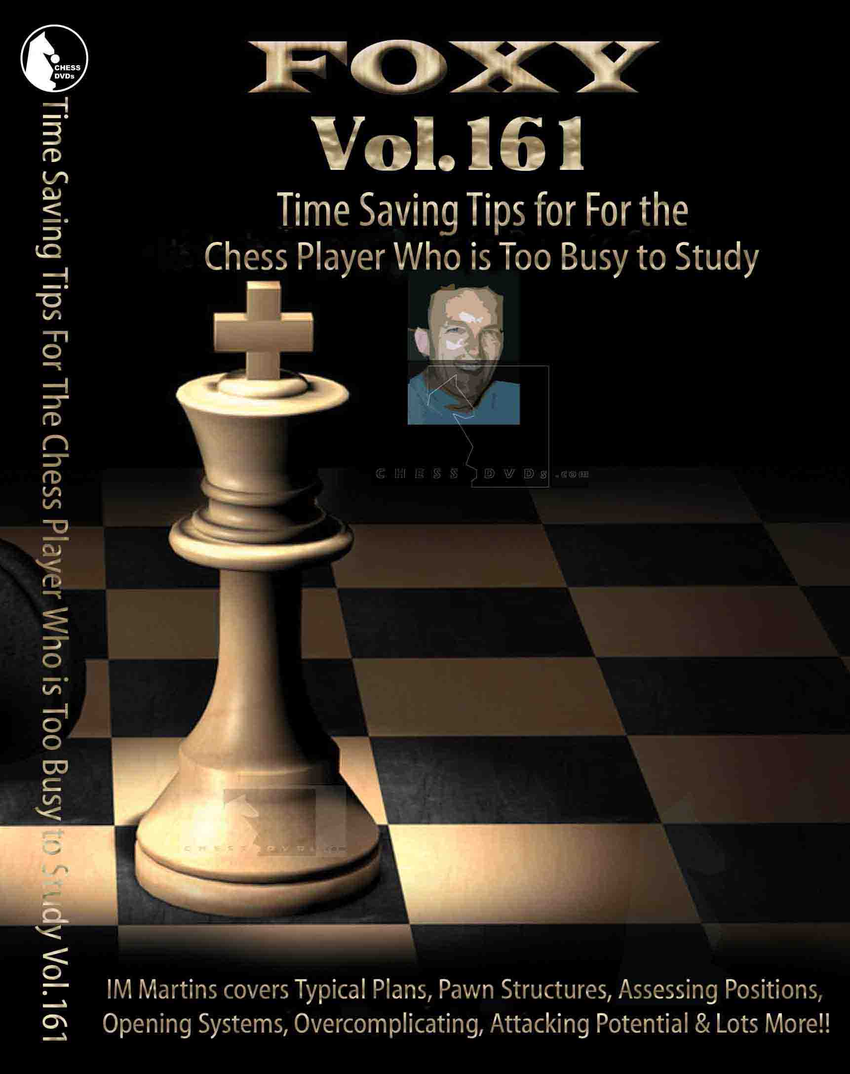 Volume 0161: Time Saving Tip for the_Chessplayer to Busy to Stud