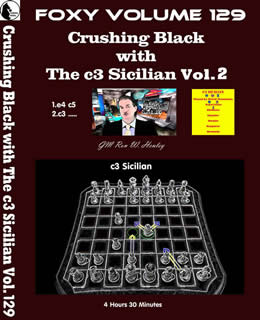Volume 0129: Crushing Black with The c3 Sicilian Vol2