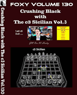 Volume 0130: Crushing Black with The c3 Sicilian Vol3
