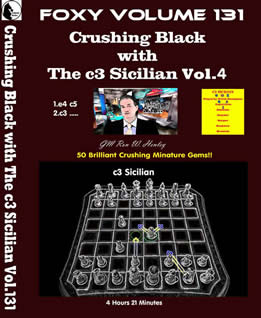 Volume 0131: Crushing Black with The c3 Sicilian Vol4