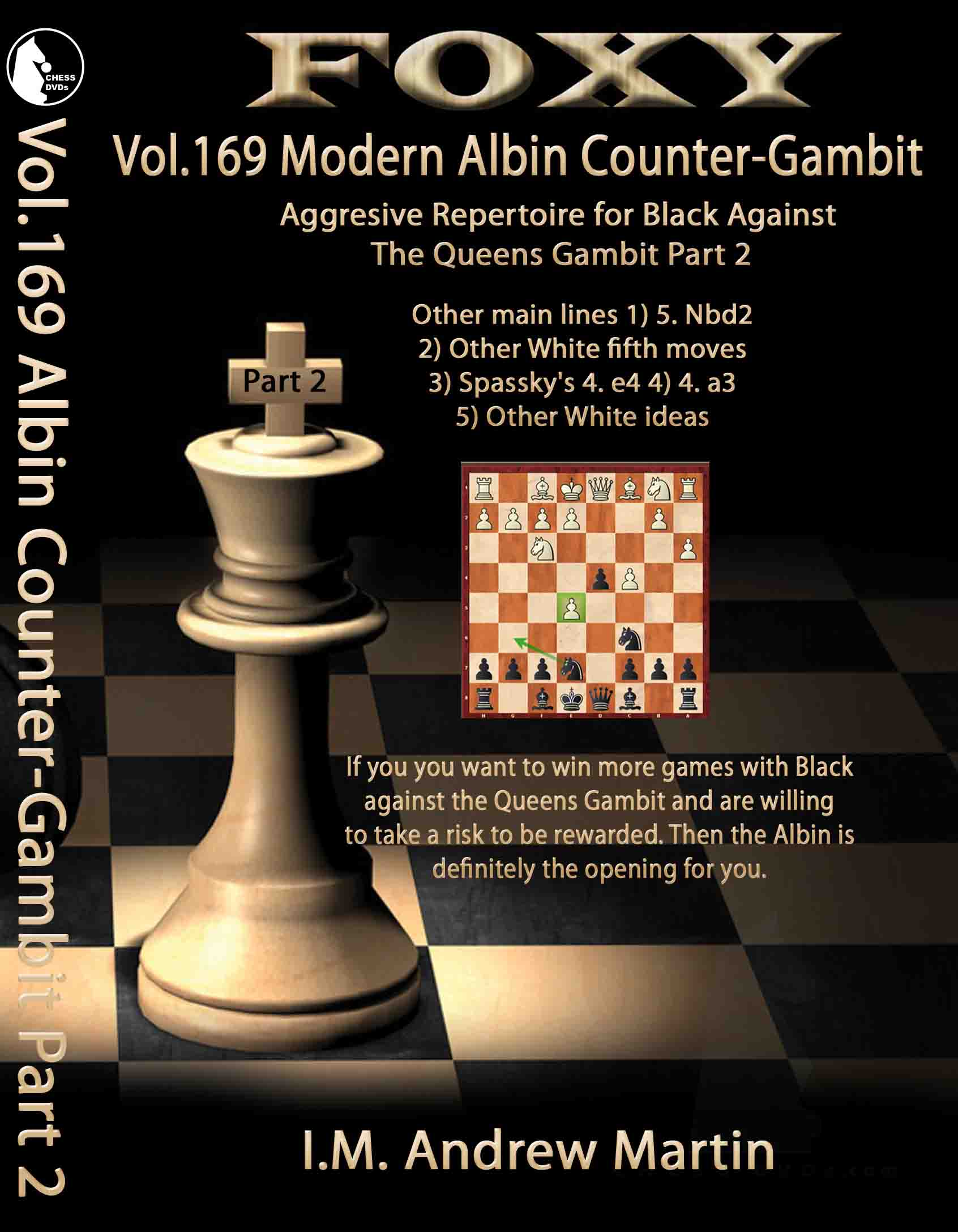 Volume 0169: Modern Albin Counter-Gambit:Black Part 2 – Andrew M