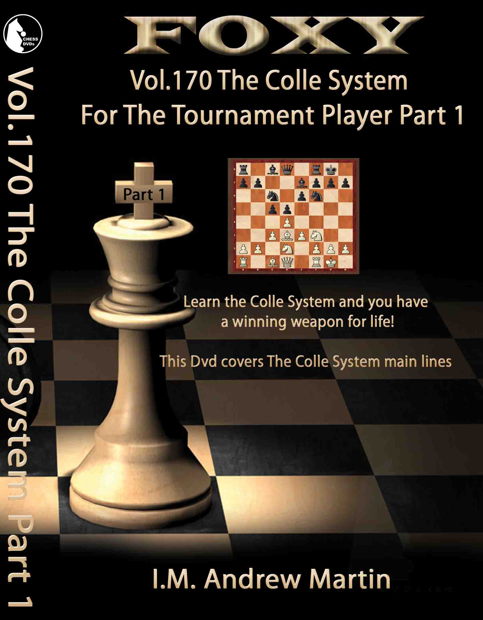 Volume 0170: The Colle System For The Tournament Player 1