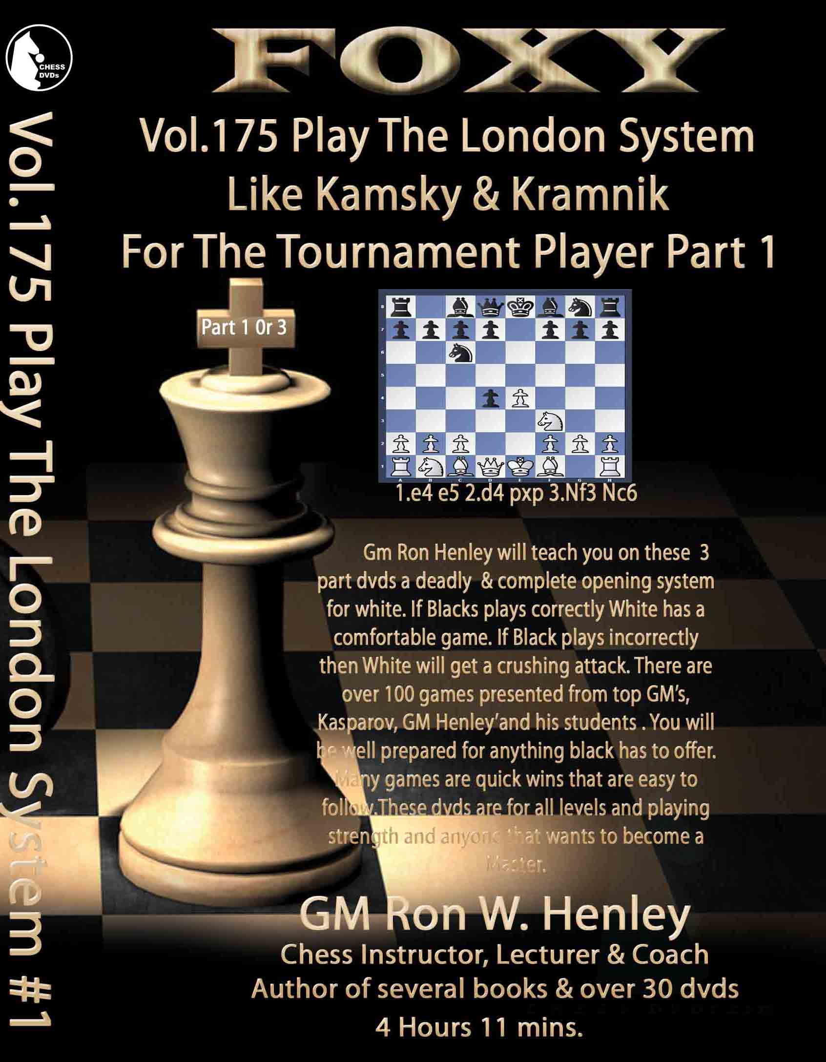 Volume 0175: The London System Part 1