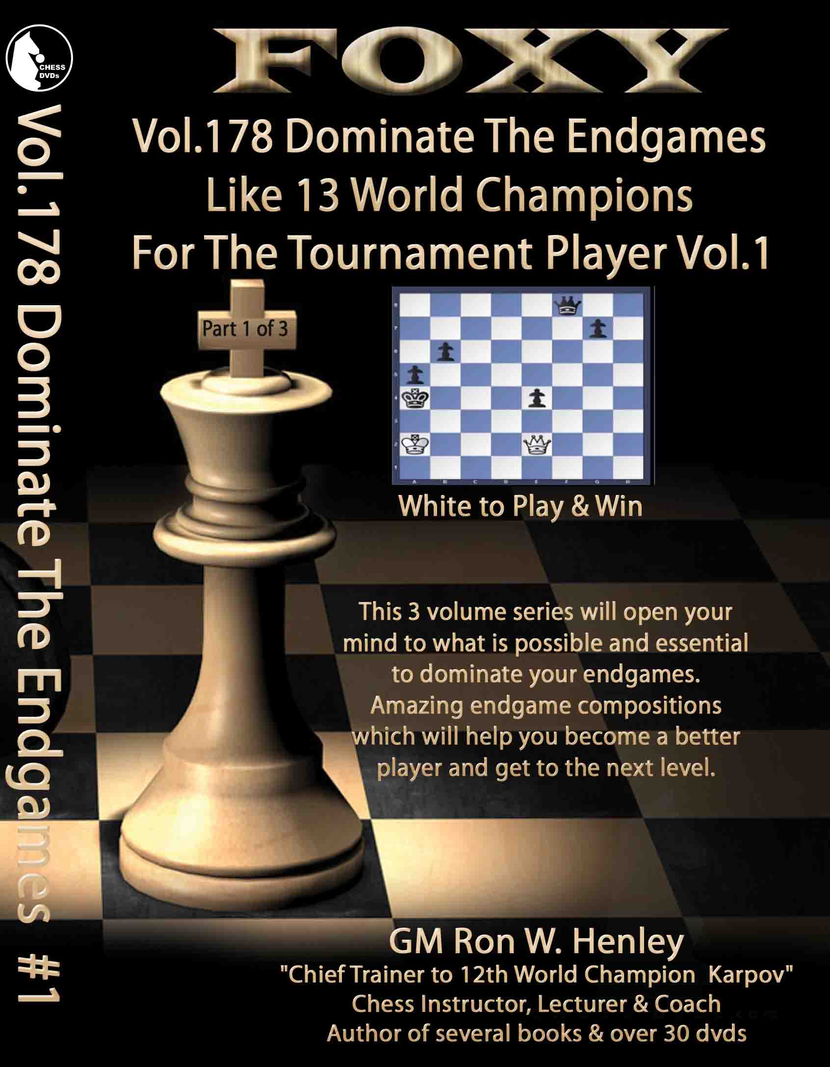 Volume 0178: Foxy World Champion Dominate Endgames Part 1