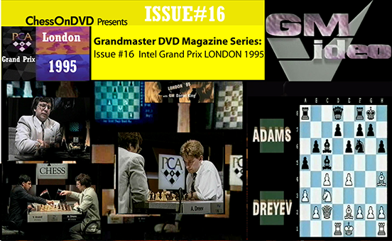 0016: London 1995 Knock-out Chess as Kasparov, Anand, Kramnik