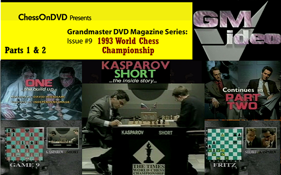 0009: Kasparov-Short 1993 World Championship Match