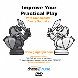 Improve Your Practical Play with GM Danny Gormally (Dvd only)