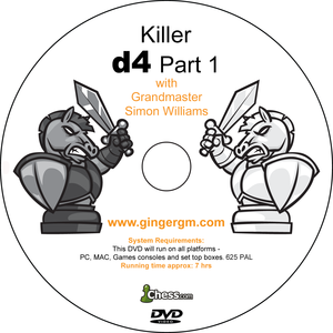 Killer d4 with GM Simon Williams Part 1 & 2 (Only on Dvd)