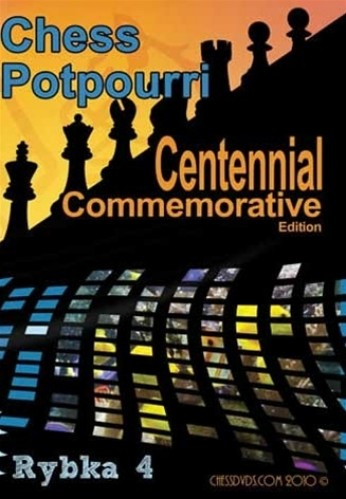 Volume 0100r - Chess Potpourri - Centennial Commemorative Ed.